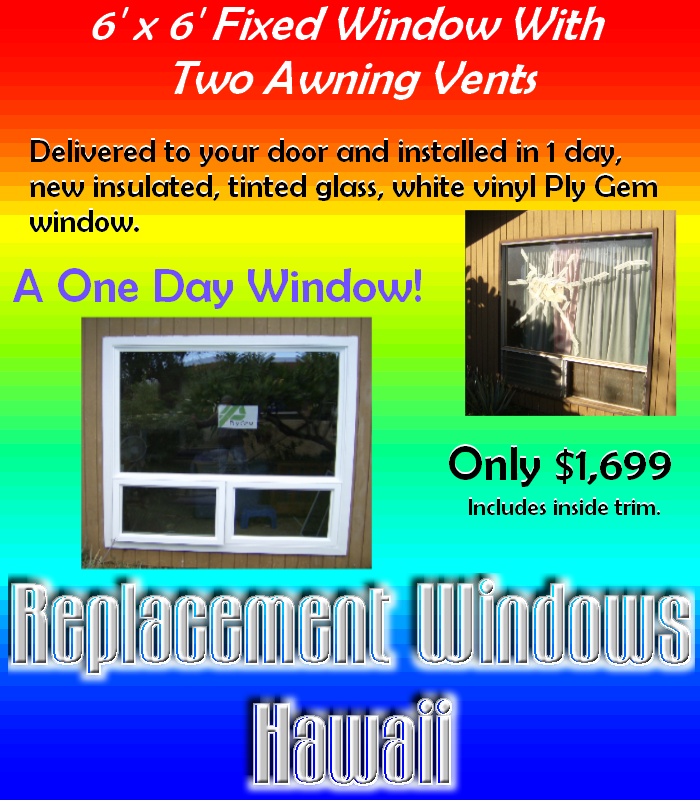 one day window replacement maui, hawaii